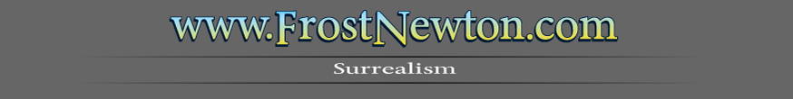 This is Frost Newton's Surrealism gallery banner